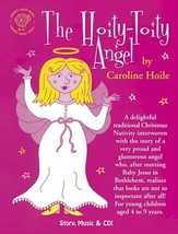 The Hoity-toity Angel  [Songbook with CD]  by Caroline Hoile