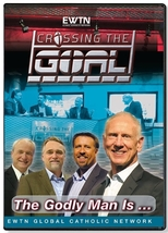 CROSSING THE GOAL: THE GODLY MAN IS...