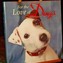 For the Love of Dogs Hardcovered book AA20-7060 Vintage