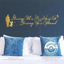 Growing old is mandatory but growing up is optional - Walt Disney Vinyl ... - $7.00+
