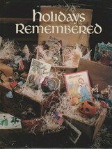 """Hard Covered Book - """"Holidays Remembered"""" - Leisure Arts - Gently Used - $18.00"""