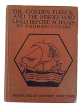 Vintage Book: The Golden Fleece and the Heroes Who Lived Before Achilles - $15.95