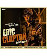 Eric Clapton (Guitar Legend Very Best of the Early Years ) - $3.25