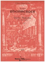 Song Book ~ Rheinberger ~ Op. 123B ~ Twelve Fughettas ~ Organ ~ Kalmus - $18.76