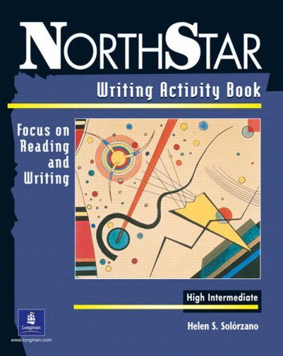 Primary image for NorthStar: Writing Activity Book, High-Intermediate: Focus on Reading and Writin