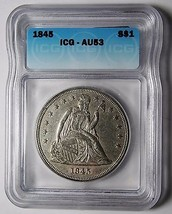 1845 Seated Liberty Silver Dollar $1 Coin ICG AU53 Lot# SR 1184