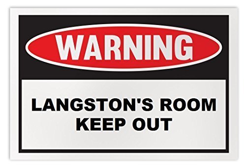 Personalized Novelty Warning Sign: Langston's Room Keep Out - Boys, Girls, Kids,