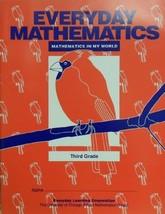 Mathematics in My World: Third Grade (Everyday Mathematics) [Paperback] Universi