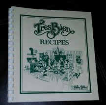 1987 Tr'es Bien Recipes Yellow Ribbon Publishing Anoka, MN Limited Edition - $8.60