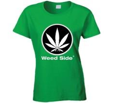 Weed Side Brand Ladies T Shirt image 1