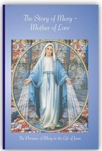 The Story of Mary - Mother of Love - $18.95