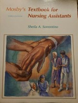 Mosby's Textbook for Nursing Assistants by Sheila A. Sorrento. 3rd edition  - $18.42