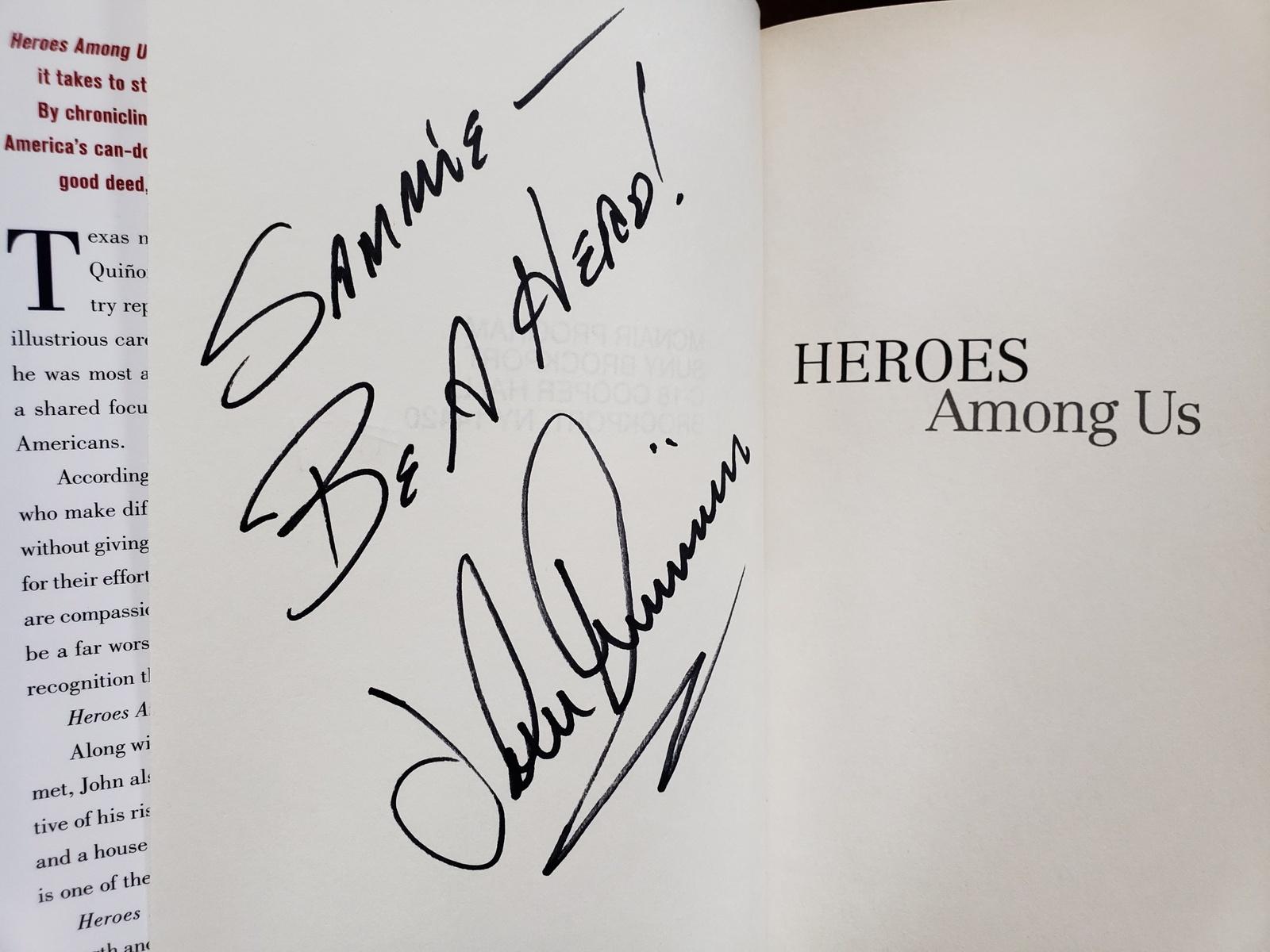 Heroes Among Us. John Quinones Autographed HBDJ Book 2008