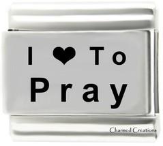 I Love To Pray 9mm Italian Charm Stainless Steel Modular Laser Link God Angels - $7.87