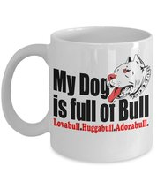Pit Bull Terrier Lovers Coffee Mug - $15.99