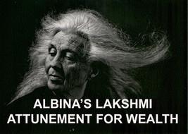 ALBINA'S LAKSHMI WEALTH ATTUNEMENT ENERGIES ALBINA 99 yr Witch REIKI MASTER - $79.77