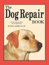 The Dog Repair Book: A Do-It-Yourself Guide for the Dog Owner [Paperback... - $10.24