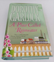 A Place Called Rainwater by Dorothy Garlock 2003 Paperback Book ETVB - $2.78