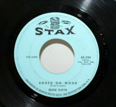 Eddie Floyd ~ Knock on Wood + Gotta Make A Comeback ~ 45 RPM Stax 45-194... - £7.90 GBP
