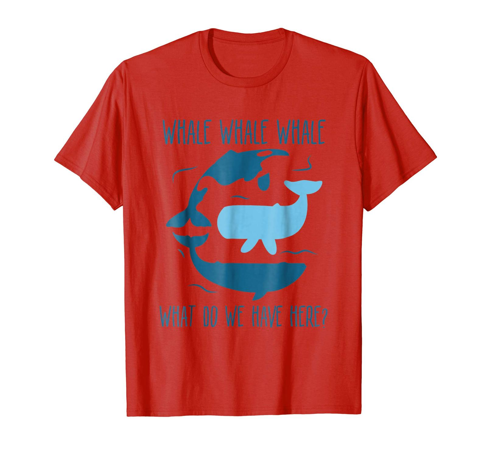 Primary image for Brother Shirts - Whale Whale Whale What Do We Have Here Funny Whale T-Shirt Men