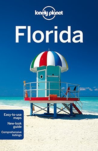 Lonely Planet Florida (Travel Guide) Lonely Planet; Campbell, Jeff; Denniston, J