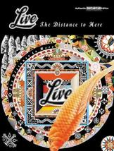 Live -- The Distance to Here: Authentic Guitar TAB Live - $39.19