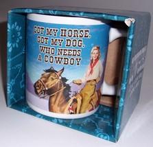 """VANDOR Western Cowgirls Mug """"GOT MY HORSE, GOT MY DOG, WHO NEEDS A COWBOY?"""" - $4.00"""