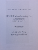 Singer I.F. or V.S. No. 2 sewing machine Attachments Style No. 3 Instruc... - $9.99