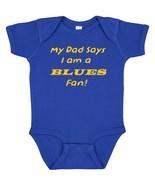 My Dad Says I am a St. Louis Blues Fan Cute Baby Boy Bodysuit Creeper  - $8.98