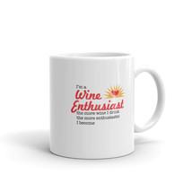 Wine Enthusiast Coffee Mug, I'm A Wine Enthusiast The More Wine I Drink ... - €15,36 EUR