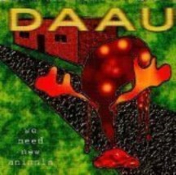 Daau: We Need New Animals Cd