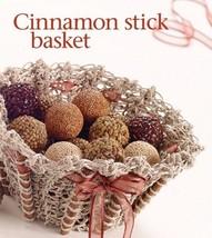 Z427 Crochet Pattern Only Cinnamon Stick Basket Pattern - $7.50