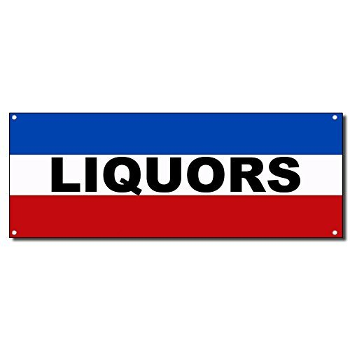 Liquors 13 oz Vinyl Banner Sign w/ Metal Grommets 2 ft x 4 ft