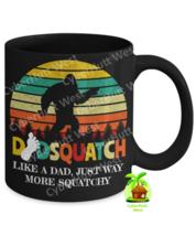 Dad Mug Dad Squatch Bigfoot Coffee Mug Father's Day Birthday - $19.79+