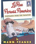 LaRue Across America: Postcards From the Vacation (LaRue Books) Teague, ... - $5.53