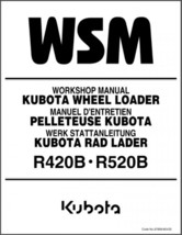 Kubota R420 R520 Wheel Loader (R420B R520B) WSM Service Workshop Manual CD - $12.00