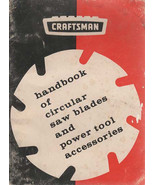 Craftsman 1965 Handbook Circular Saw Blades and Power Tool Accessories B... - $4.99