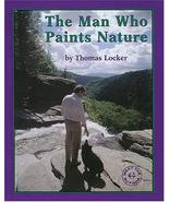 The Man Who Paints Nature (Meet the Author) [Hardcover] [May 01, 1999] L... - $5.97