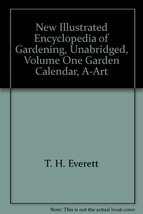 THE NEW ILLUSTRATED ENCYCLOPEDIA OF GARDENING Volume One - Garden Calend... - $8.99