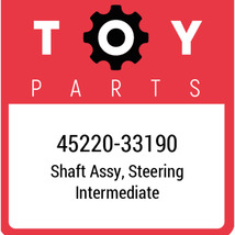 45220-33190 Toyota Shaft Assy Steering, New Genuine OEM Part - $163.27