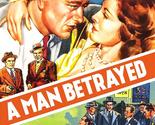 A Man Betrayed (1941) – John Wayne,  Frances Dee,  Edward Ellis