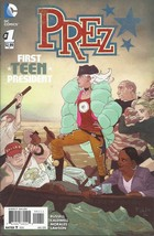 (CB-12} 2015 DC Comic Book: Prez #1 - $2.00