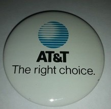 """Vintage 2 1/2"""" Advertising Pinback Button AT&T telephone The Right Choic... - $3.99"""