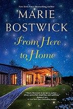 From Here To Home (A Too Much, Texas Novel) [Paperback] Bostwick, Marie image 2