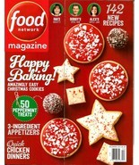 FOOD NETWORK Magazine, December 2017, Holiday Baking 142 New Recipes, Ch... - $1.99