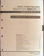 Yamaha SPX50D Rack Mount Digital Sound Processor Original Service Manual... - $24.74