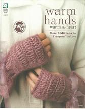 House of White Birches Warm Hands How Make Mittens Knit Instruction Patt... - $21.53