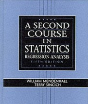 A Second Course in Statistics: Regression Analysis (5th Edition) Mendenh... - $10.95