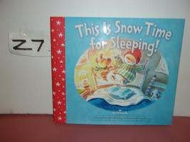 2019 Hallmark Snow This is Snow Time for Sleeping Hardback Book New - $14.95