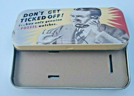"""1991 Collectible Fossil Watch Tin """"Don't Get Ticked Off!""""  - $13.50"""